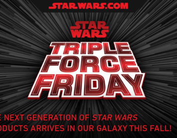 Star Wars: Triple Force Friday!