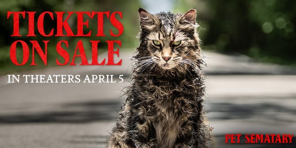Pet Sematary Tickets On Sale Now!