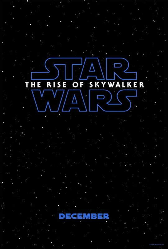 Star Wars: Episode 9 The Rise of Skywalker Poster!